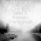 Play & Download Tears in Heaven by Michael O'Brien | Napster