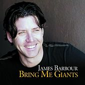 Play & Download Bring Me Giants by James Barbour | Napster