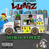 High Timez by Luniz