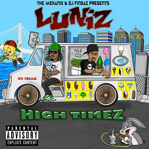 Play & Download High Timez by Luniz | Napster