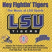 Play & Download Hey Fightin' Tigers by Various Artists | Napster