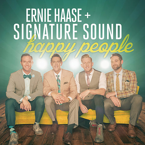 Happy People by Ernie Haase