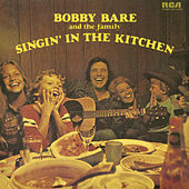 Play & Download Singin' in the Kitchen by Bobby Bare | Napster