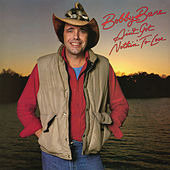 Ain't Got Nothin' to Lose by Bobby Bare