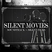 Silent Movies: Soundtrack for Silent Films by Hollywood Trailer Music Orchestra
