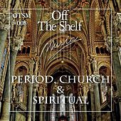 Play & Download Period, Church & Spiritual by Various Artists | Napster