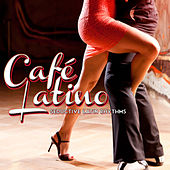 Play & Download CafŽ Latino: Seductive Latin Rhythms by Various Artists | Napster