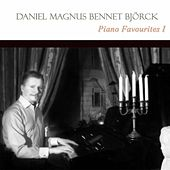 Play & Download Piano Favourites I by Daniel Magnus Bennét Björck | Napster