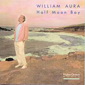 Play & Download Half Moon Bay by William Aura | Napster