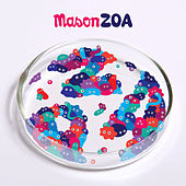 Play & Download ZOA (Deluxe Version) by Mason | Napster
