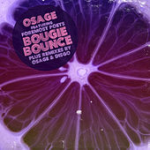 Play & Download Bougie Bounce by Osage | Napster