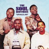 Play & Download Ukhalelani by The Soul Brothers | Napster