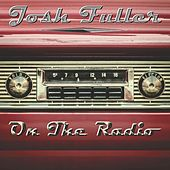 Play & Download On The Radio by Josh Fuller | Napster