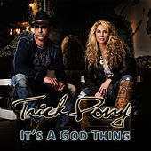 Play & Download It's a God Thing by Trick Pony | Napster