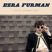 Play & Download Lousy Connection by Ezra Furman | Napster
