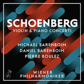 Play & Download Schoenberg: Violin & Piano Concerti by Wiener Philharmoniker | Napster