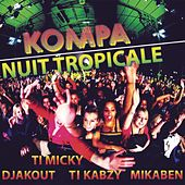 Play & Download Kompa nuit tropicale by Various Artists | Napster
