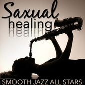 Saxual Healing by Smooth Jazz Allstars