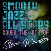 Smooth Jazz All Stars Cover the Hits of Stevie Wonder by Smooth Jazz Allstars