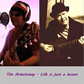 Play & Download Life Is Just a Lesson by Tim Armstrong | Napster