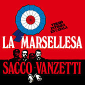Play & Download La Marsellesa / Sacco-Vanzetti by Various Artists | Napster