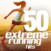 Play & Download 50 Extreme Running Hits by Various Artists | Napster