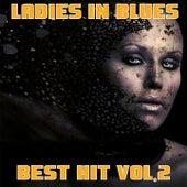Ladies in Blues, Vol. 2 (Best Hit) by Various Artists