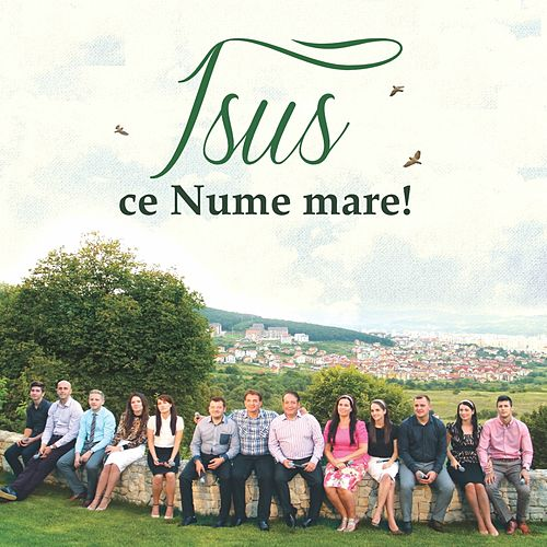 Play & Download Isus Ce Nume Mare! by Speranta | Napster