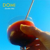 Soda : de by Domi
