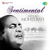 Play & Download Sentimental Hits by Mohd. Rafi by Mohd. Rafi | Napster