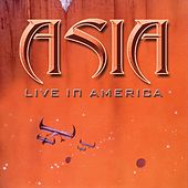 Play & Download Live in America by Asia | Napster