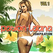 Pasion Latina Compilation, Vol. 1 - EP by Various Artists