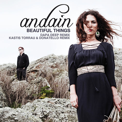 Play & Download Beautiful Things (Remixes) by Andain | Napster