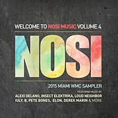 Play & Download Welcome to NOSI Music, Vol. 4 - EP by Various Artists | Napster