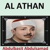Play & Download Al Athan (Quran - Coran - Islam) by Abdul Basit Abdul Samad | Napster