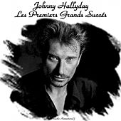 Play & Download Les premiers grands succés (All Tracks Remastered) by Johnny Hallyday | Napster