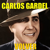 Play & Download Volver by Carlos Gardel | Napster