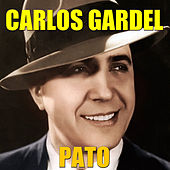 Play & Download Pato by Carlos Gardel | Napster