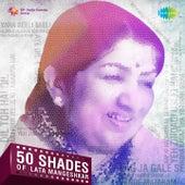 Play & Download 50 Shades of Lata Mangeshkar by Various Artists | Napster