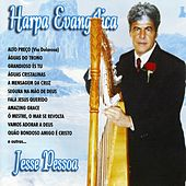 Play & Download Harpa Evangélica by Jesse Pessoa | Napster