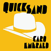 Quicksand by Caro Emerald