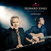 Play & Download Live In Birkenhead by Howard Jones | Napster