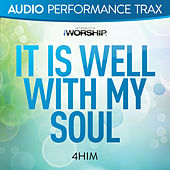 Play & Download It Is Well With My Soul by 4 Him | Napster
