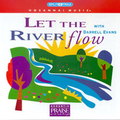 Let the River Flow by Darrell Evans
