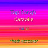 Play & Download Top Song's Karaoke - Volume 13 by Fresh Karaoke | Napster