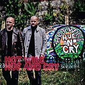 Play & Download Hot Wire by Hue & Cry | Napster
