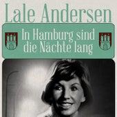 Play & Download In Hamburg sind die Nächte lang by Lale Andersen   Napster