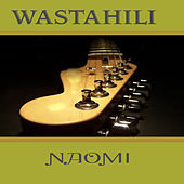 Play & Download Wastahili by Naomi | Napster