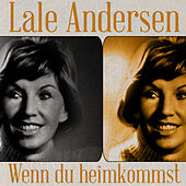 Play & Download Wenn du heimkommst by Lale Andersen   Napster