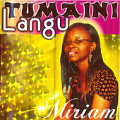 Play & Download Tumaini Langu by Miriam | Napster